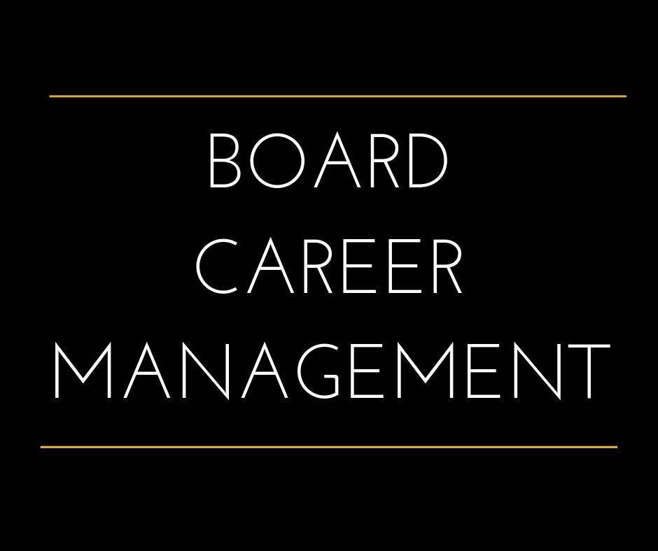 Board career management