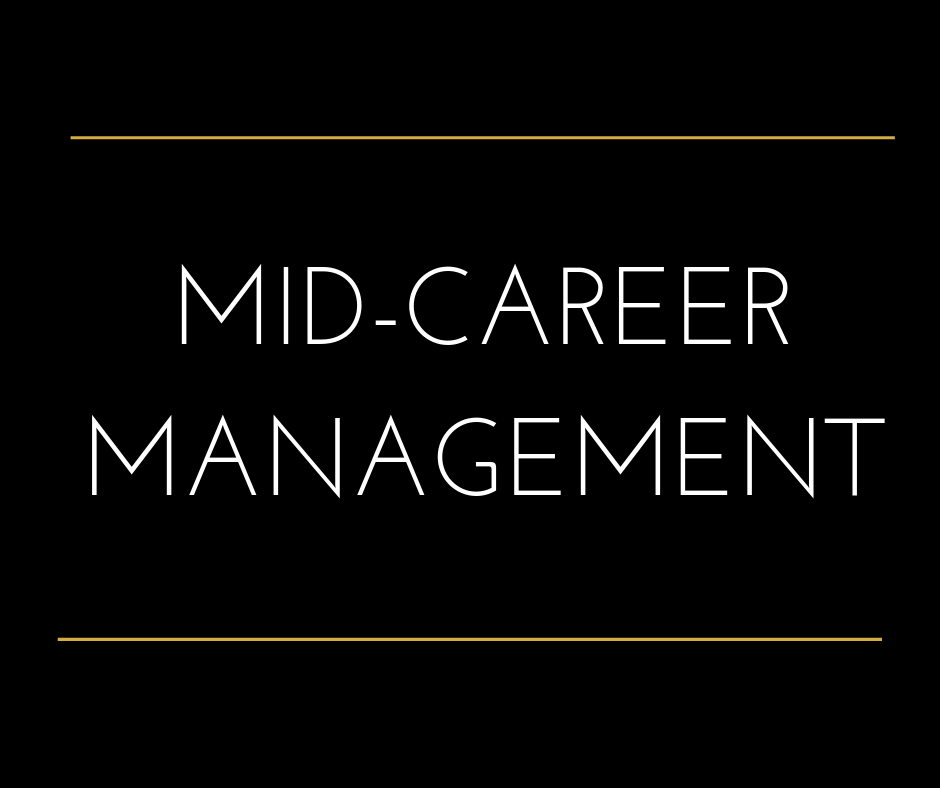 Mid-career management